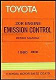 1980 Toyota 20R Engine Emission Control Manual Original Celica Corona Pickup