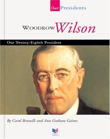 Woodrow Wilson Biography