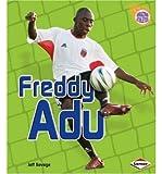 Freddy Adu (Amazing Athletes (Hardcover)) (Hardback) - Common