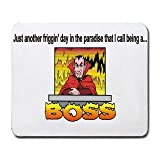 Best T-ShirtFrenzy Boss Mouse Pads - Just another friggin' day in the paradise that Review