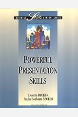Powerful Presentation Skills (BUSINESS SKILLS EXPRESS SERIES) Paperback