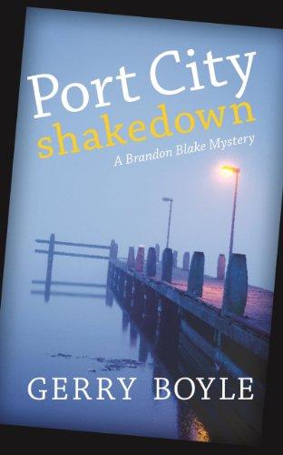 Port City Shakedown: A Brandon Blake Crime Novel