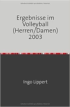 Book Ergebnisse im Volleyball (Herren/Damen) 2003
