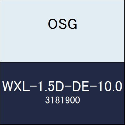 OSG エンドミル WXL-1.5D-DE-10.0 商品番号 3181900
