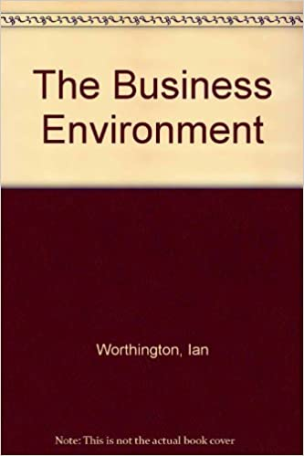 The Business Environment by Ian Worthington (1994-04-08)