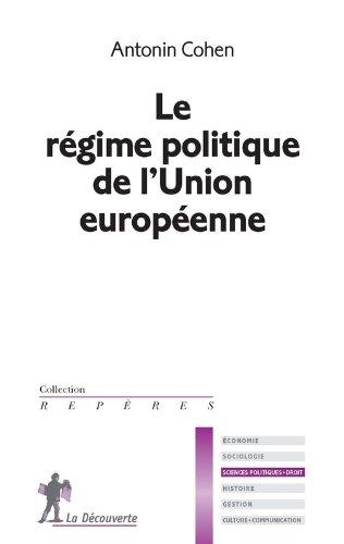 Le régime politique de l'Union européenne.