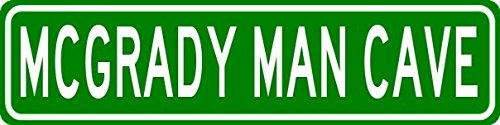MCGRADY MAN CAVE Sign - Personalized Aluminum Last Name Street Sign - 4 x 18 Inches
