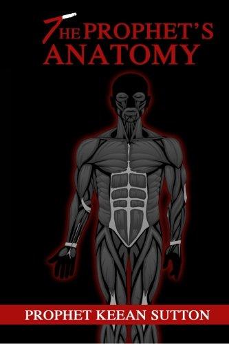 The Prophet's Anatomy: The Blueprint (Volume 1) PDF