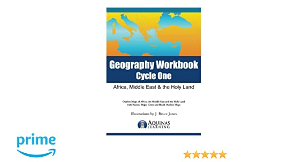Workbook continents for kids worksheets : Geography Workbook, Cycle One: Africa, Middle East & the Holy Land ...
