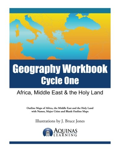 Geography Workbook, Cycle One: Africa, Middle East & the Holy Land ...