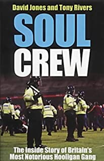Blades Business Crew The Inside Story Of A Football Hooligan Gang