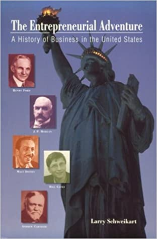 Ebook nedlasting gratis pdf The Entrepreneurial Adventure: A History of Business in the United States by Larry Schweikart in Norwegian PDF FB2 iBook 0155084550