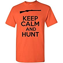 Keep Calm And Hunt Novelty Statement Unisex Adult T-Shirt Tee