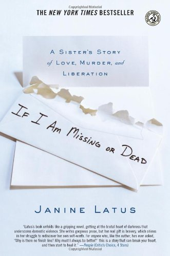 If I Am Missing or Dead: A Sister's Story of Love, Murder, and Liberation ebook