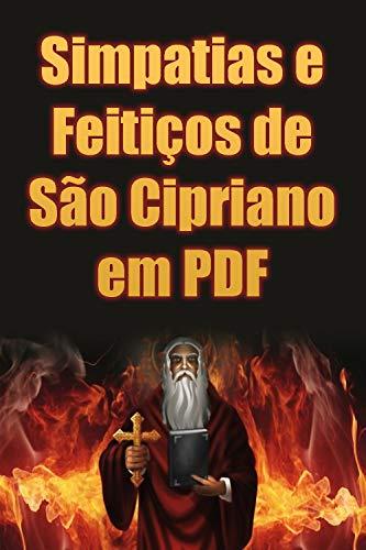 Simpatias e Feitiços de São Cipriano em PDF: O E-book de