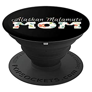 Alaskan Malamute Gifts and Alaskan Malamute Mom PopSockets Grip and Stand for Phones and Tablets 1