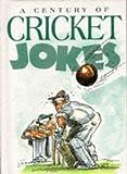 A Century Of Cricket Jokes (Joke Books)