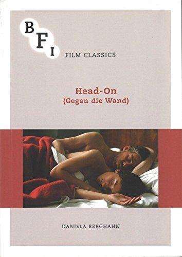 Head-On (Gegen die Wand) (BFI Film Classics)