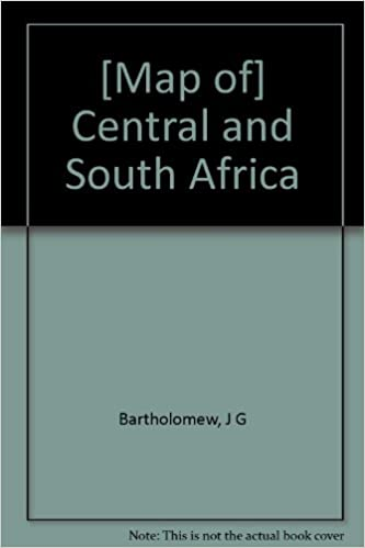 [Map of] Central and South Africa