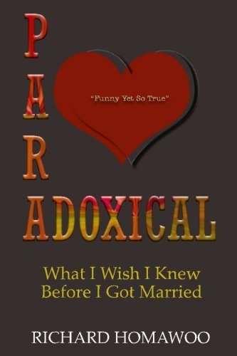Paradoxical: What I Wish I Knew Before I Got Married