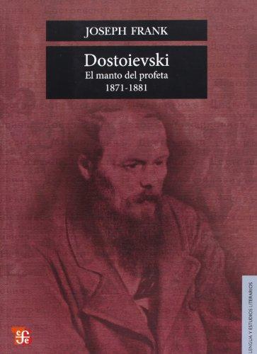 Descargar Libro Dostoievski. El Manto Del Profeta,1871-1881 Joseph Frank