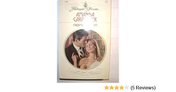 Raging Passion: Amanda Carpenter: 9780373107599: Amazon com