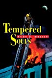 Tempered Souls, Brian Massatt, 0595661017