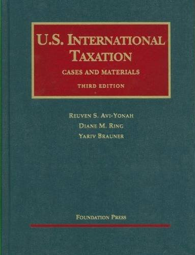 U.S. International Taxation (University Casebook Series)