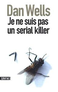 """Afficher """"Je ne suis pas un serial killer"""""""
