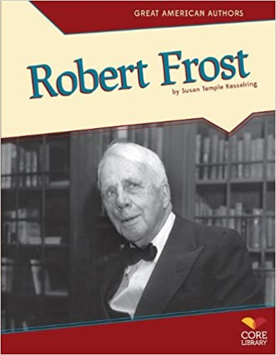 Robert Frost (Great American Authors)