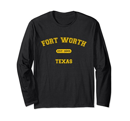 Unisex Retro Fort Worth, Texas 1849 Long Sleeve T-shirt 2XL - In Worth Texas Fort Universities