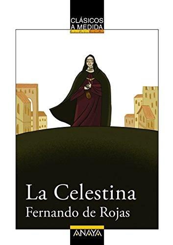La Celestina (Clásicos - Clásicos A Medida) (Spanish Edition) by [Rojas