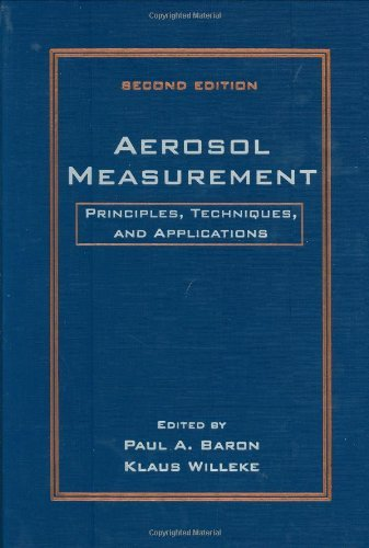 Read Online By Paul A. Baron - Aerosol Measurement: Principles, Techniques, and Applications, 2n (2nd Edition) (2001-09-22) [Hardcover] ebook