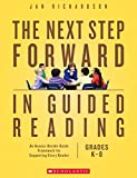 The Next Step Forward in Guided Reading: An