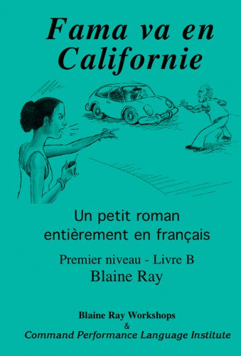 Fama Va En Californie (French Edition)