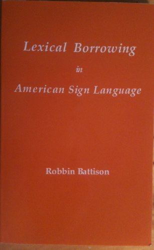 Lexical Borrowing in American Sign Language