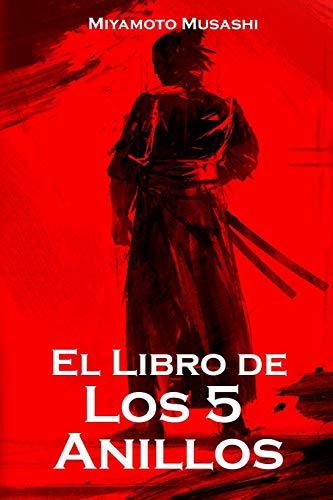 El Libro de los Cinco Anillos por Miyamoto Musashi