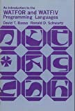 An Introduction to the WATFOR-WATFIV Programming Languages, David Basso and Ronald D. Schwartz, 0675089441