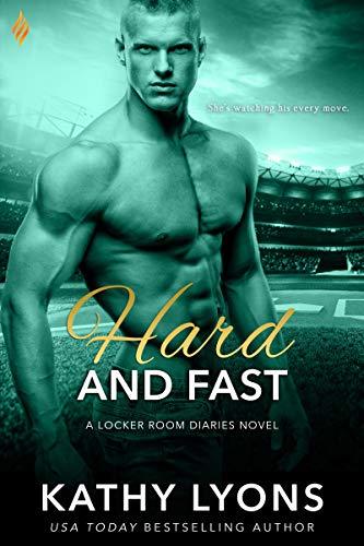 Hard and Fast (Locker Room Diaries Book 3)