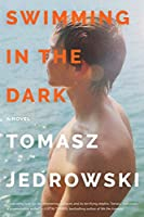 Swimming in the Dark: A Novel