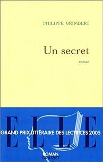 Un secret : roman, Grimbert, Philippe