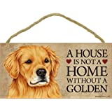 "1 X A house is not a home without Golden Retriever - 5"" x 10"" Door Sign by SJT."