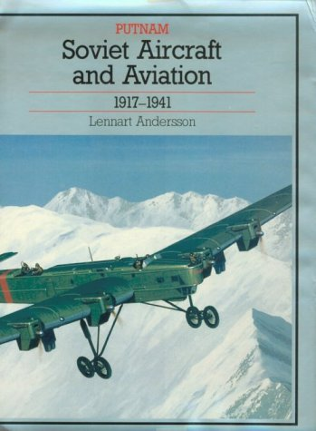 (Soviet Aircraft and Aviation 1917-1941)