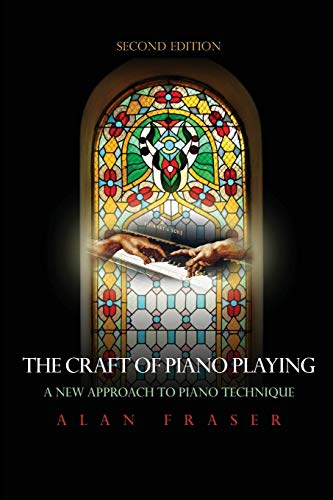 The Craft of Piano Playing: A New Approach to Piano Technique, 2nd Edition]()