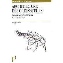 architecture des ordinateurs: interfaces et peripheriques