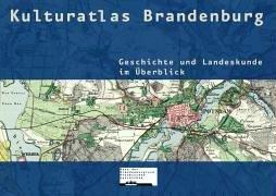Kulturatlas Brandenburg: Geschichte und Landeskunde im Überblick Gebundenes Buch – 25. Oktober 2004 Gerd Heinrich L & H 3928119702 Deutschland