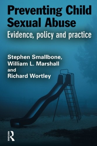 Preventing Child Sexual Abuse: Evidence, Policy and Practice (Crime Science Series) by Brand: Willan