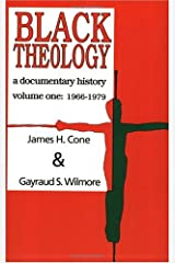 Black Theology: A Documentary History : 1966-1979 Paperback