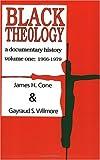 Black Theology: A Documentary History