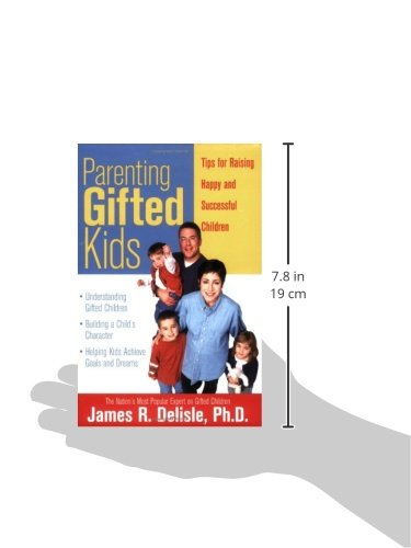 Parenting Gifted Kids: Tips for Raising Happy and Successful Gifted Children